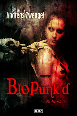 BioPunk'd