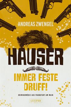 Hauser – Immer fest druff!